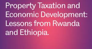 goodfellow-property-tax-development-rwanda-ethiopia